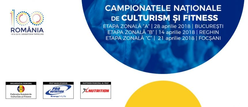 Încep etapele zonale ale Campionatelor Naționale de Culturism și Fitness