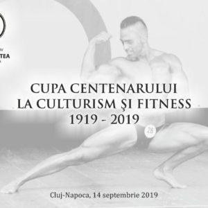 Cupa Centenarului la Culturism și Fitness
